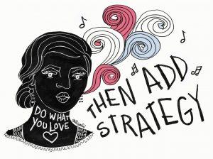 Do what you love - Illustration by Alison Garwood-Jones