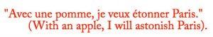 Paul Cézanne Astonish Paris quote