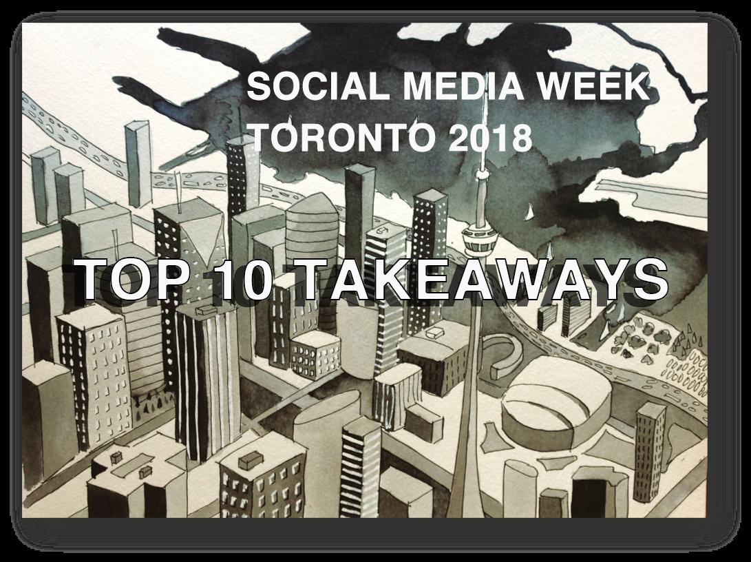#SMWTO Top Ten Takeaways