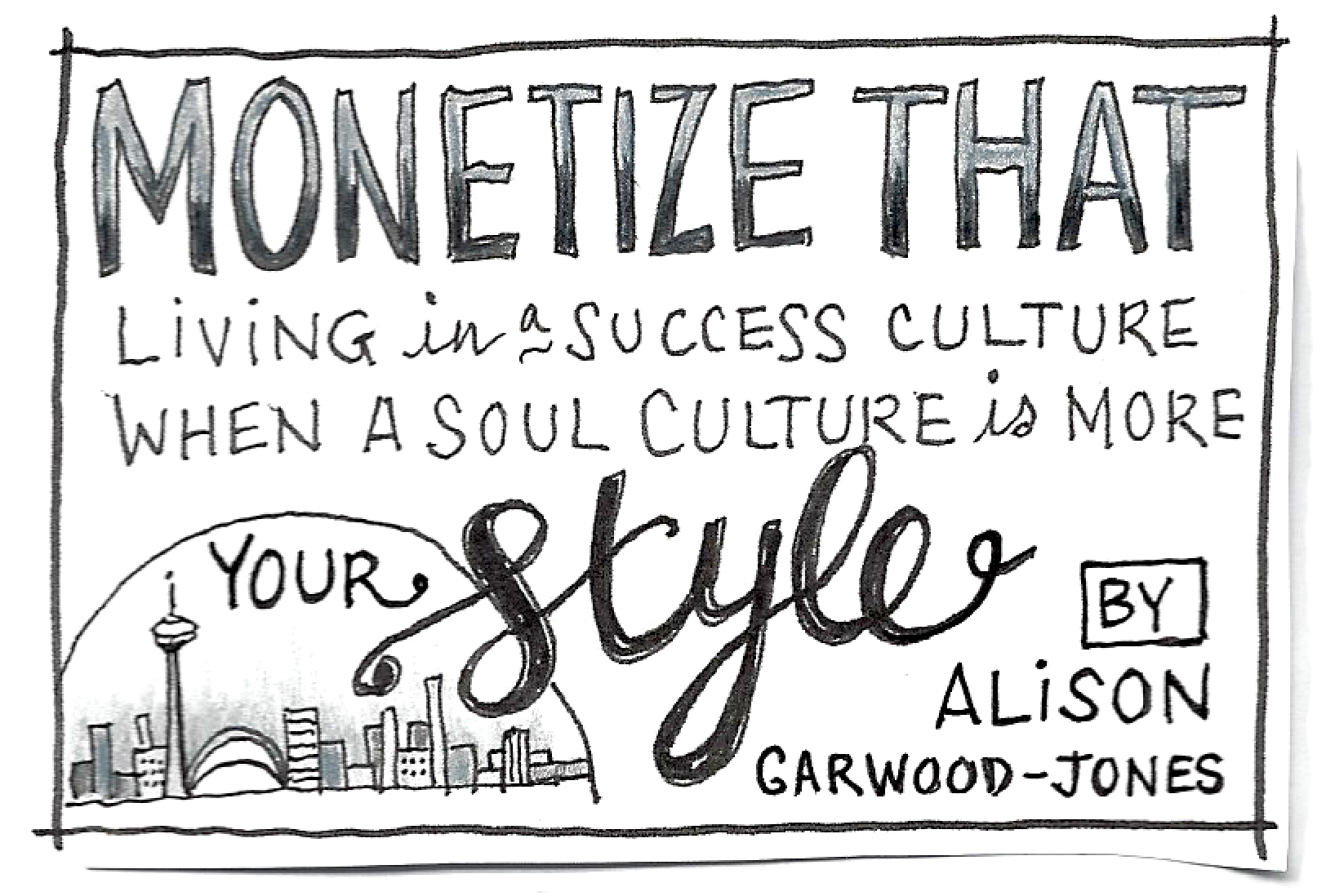 Monetize That comic by Alison Garwood-Jones